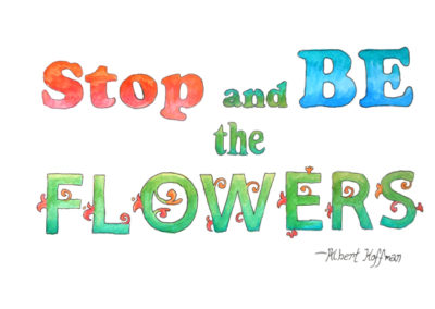 Be the Flowers